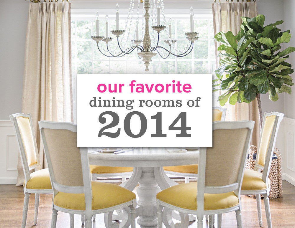 our favorite dining rooms of 2014