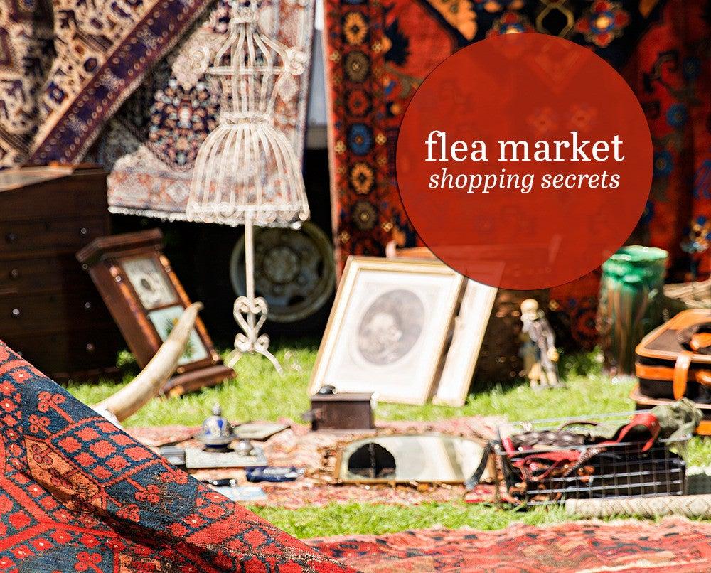 flea market shopping secrets