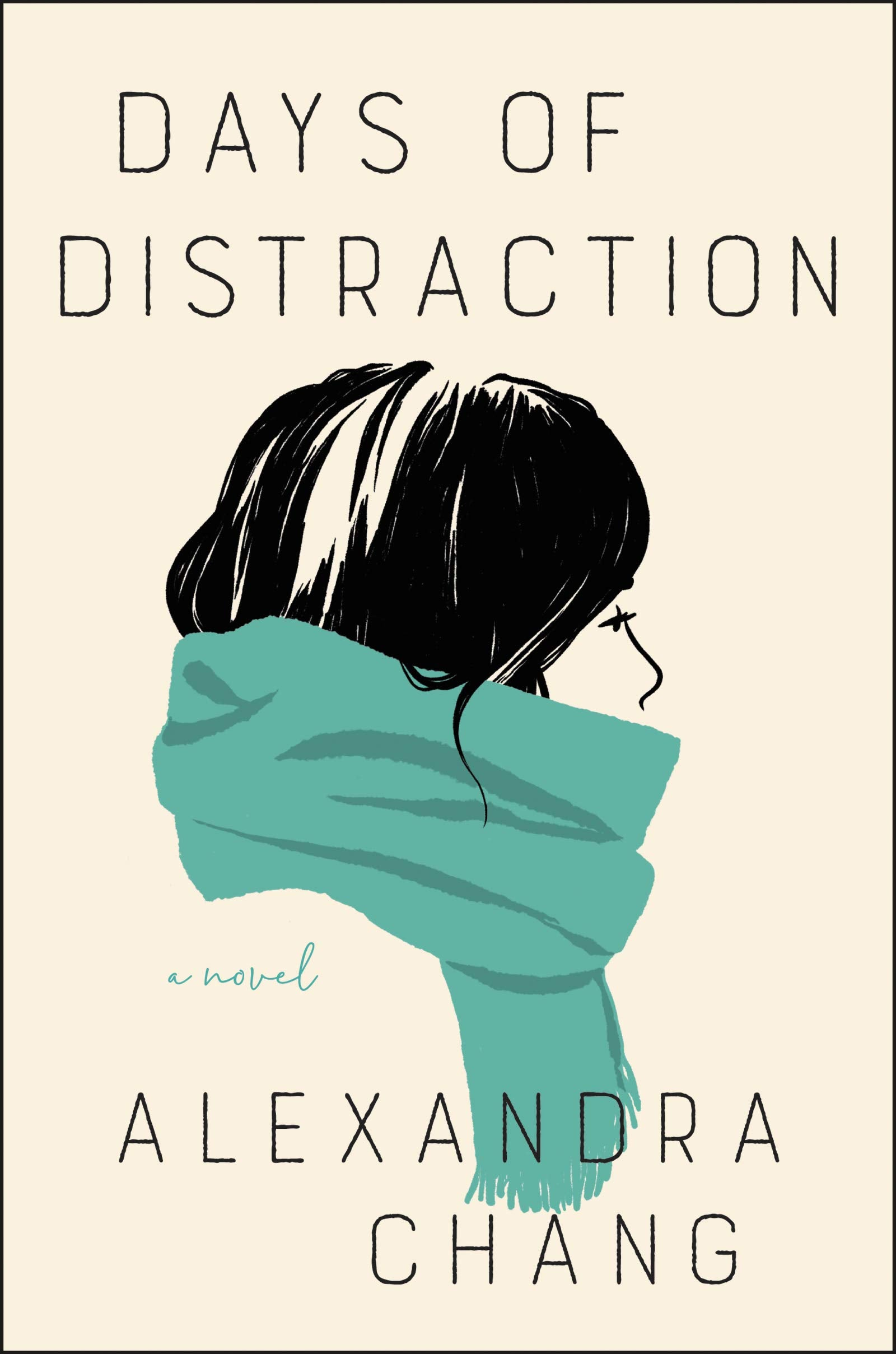 Days of Distraction- A Novel
