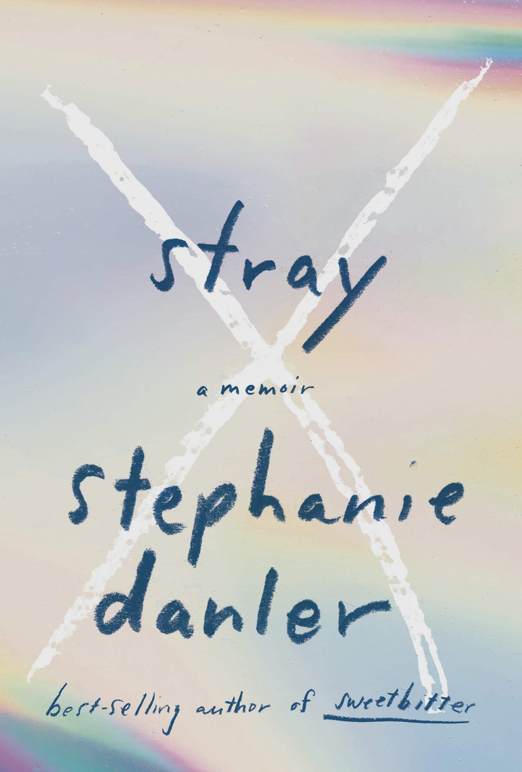 Stray- A Memoir