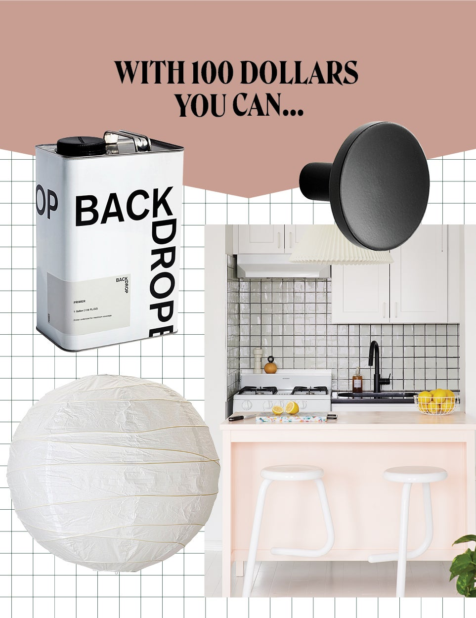 5 Renovations You Can Make to Your Kitchen When You Only Have $100
