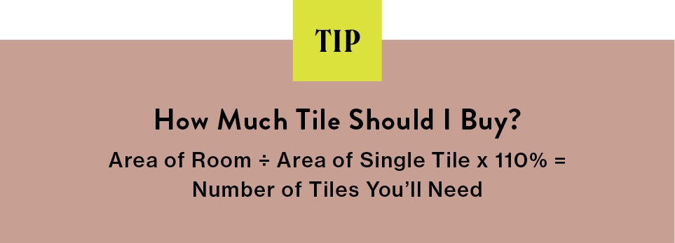 blurb on how much tile to use